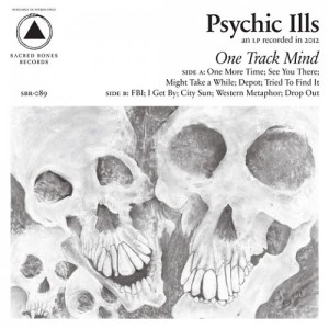psychic-ills-one-track-mind-520